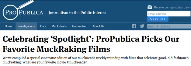 ProPublica picks our favorite muckraking films