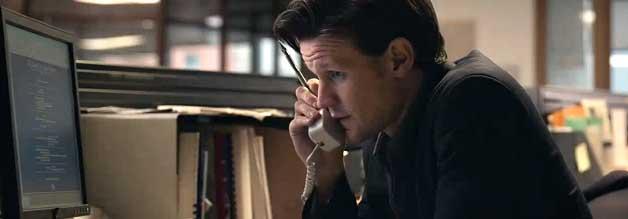 """""""Hallo? ist da die Pressestelle der NSA?"""" Martin Bright (Matt Smith), Reporter im Dienste der Zeitung The Observer, bimmelt freundlich durch."""