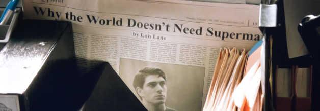 Die Welt ist zuletzt auch ohne Superman ausgekommen. Sagt Lois Lane. Aus ihr spricht auch die Enttäuschung durch Zurückweisung.